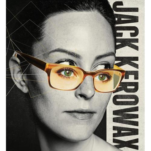 Kerowax by The Jack Kerowax (2014)