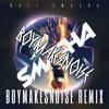 RVZZ - Smasha (BOYMAKESNOISE Remix) [FREE DL in description]
