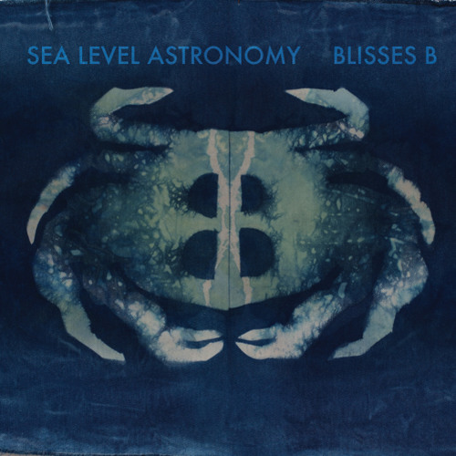 Blisses B - Sea Level Astronomy - Full Album
