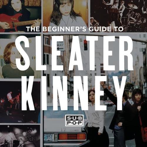 Sleater Kinney - I Wanna Be Your Joey Ramone