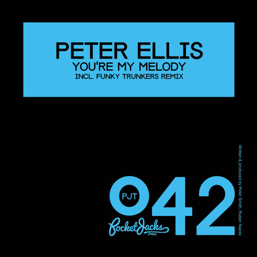 Peter Ellis - You're My Melody (Funky Trunkers Remix) - Pocket Jacks Trax