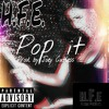 Pop it (Prod. by Joey Cutless)