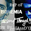 Bohemia,s branD new sonG(RaP)thousand thought,s (cover)by asad leo connor must watch  :)