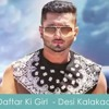 Daftar Ki Girl Full MP3 Song - Yo Yo Honey Singh - Desi Kalakaar -