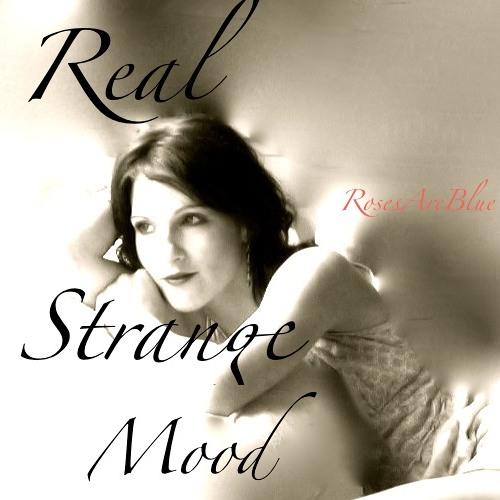 Real Strange Mood