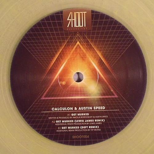 Calculon & Austin Speed - Get Murked (Deft Remix) (SHOOT004)