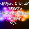 DJ Nition & DJ Zeesh - Breath (Vodka & Redbull House Mix)]Sample]