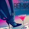 Geallo (GemStone Ent) Drunk in love Remix