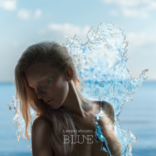 [Nice In The Headphones] BLUE – iamamiwhoami