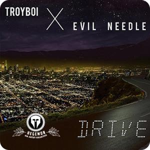 Play TroyBoi & Evil Needle - Drive