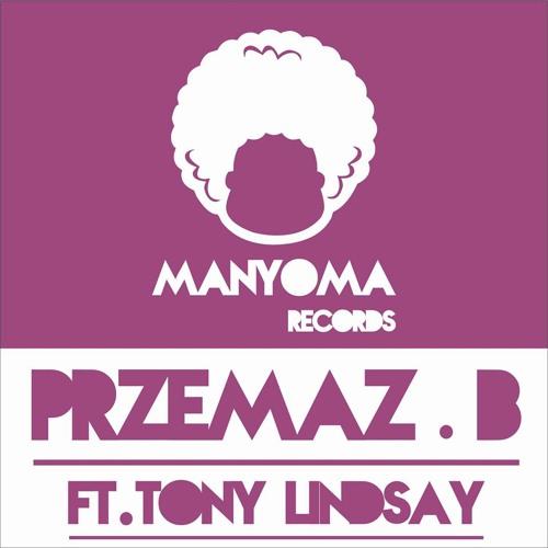 Przemaz.B ft.Tony Lindsay - Reach Out (Original Mix)  on Traxsource