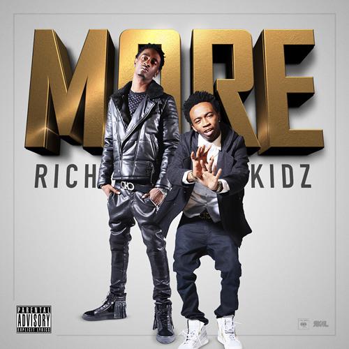 Rich Kidz - More