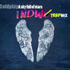 Download Lagu A Sky Full Of Star - Coldplay (Indwo Remix)[FREE DOWNLOAD] mp3 (8.99 MB)
