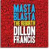 Dillion Francis - Masta Blasta(Rebirth) Vs Tumajo - WHO Victor Niglio Remix (audi0File Mashup)