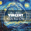 Don Mclean - Vincent (Starry Starry Night)- Acoustic cover by Rhy