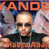 Yandel -Asta Abajo (IGonxito Remix)
