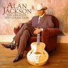 ALAN JACKSON .. STYLE .. A MAN NEEDS A WOMAN .. words/music g shaw .. ONLY ON ITUNES
