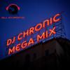 Mega Mix Dj Chronic