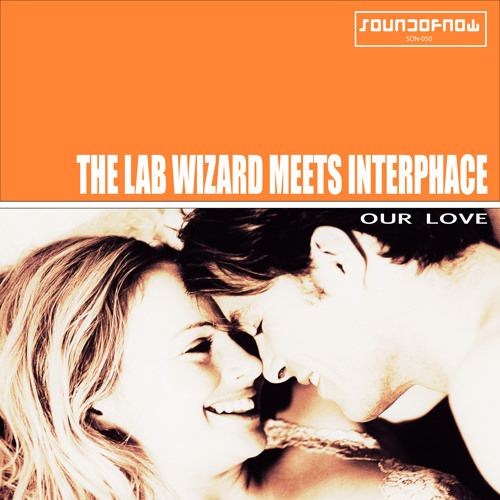 The Lab Wizard Meets Interphace - Our Love (Rush West Remix)
