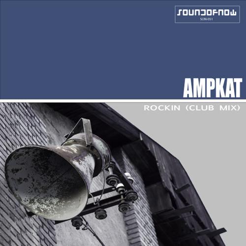 Ampkat - Rockin (Club Mix)