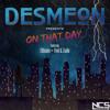 Download Lagu Mp3 Desmeon - On That Day (feat. ElDiablo, Flint & Zadik)[NCS Release] (3.43 MB) Gratis - UnduhMp3.co