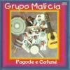 Grupo Malícia Eterna lua de mel