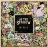 As The Sparrow - In A Box - Moneylender