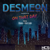 Desmeon - On That Day (feat. ElDiablo, Flint & Zadik)