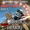 Axel Foley - Crazy Frog (Eleksoul Remix) FREE DOWNLOAD!!, [CLICK ON