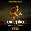 Perception Beatz - M'ocean & Conspire - 31st Aug 2014