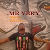 Mr Very song - Mama Africa