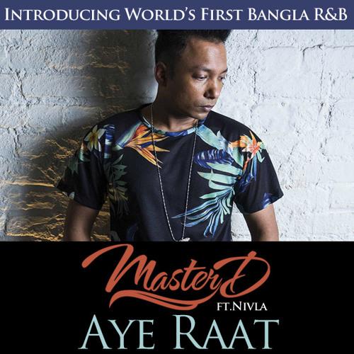 Master-D -Aye Raat Ft. Nivla