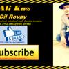 Dil Rovay - Kaz - Punjabi Rap - A message to Pakistan