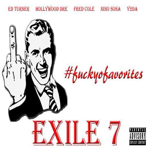 NextLife- Exile 7 (#FuckYoFavorites)