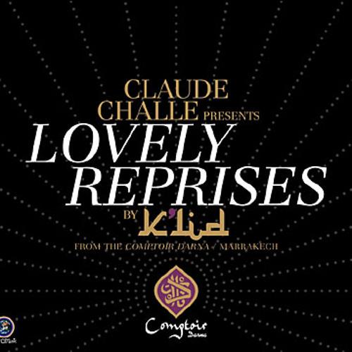 Lovely Reprises │ DJ K'lid & Claude Challe (Comptoir Darna)