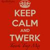 Mix Of Best Twerk Trap (Download)