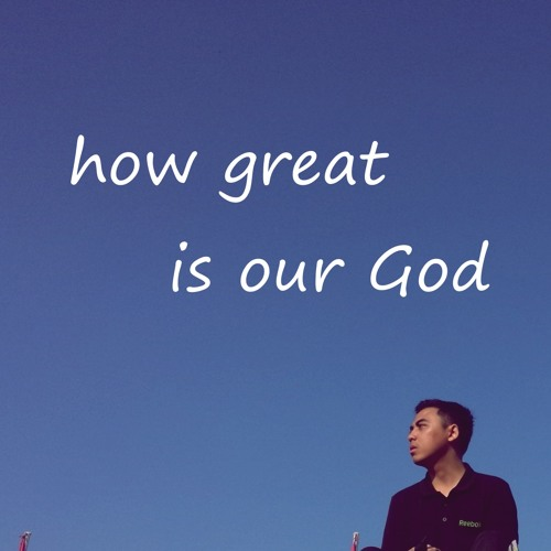How Great Is Our God - Chris Tomlin