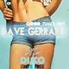 SPA IN DISCO - #012 - Good Times (Edit)DAVE GERRARD - FREE DOWNLOAD !!!