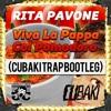 Rita Pavone - Viva La Pappa Col Pomodoro (Cubaki Trap Bootleg)