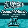 """Deekline  & Smookie Illson - Sound of Music (Trap Remix) """"FREE DOWNLOAD"""""""