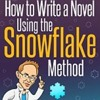 How To Write A Novel With The Snowflake Method With Randy Ingermanson