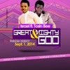 ISRAEL- GREAT AND MIGHTY GOD FT.. TOSIN BEE