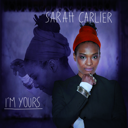 "SARAH CARLIER | ""I'm Yours"""