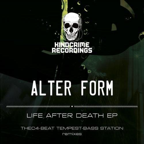 Alter Form - Life After Death [KindCrime Recordings]