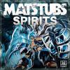 Matstubs - Spirits
