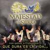 Que Dura Es La Vida Majestad De La Sierra (CD Con Sabor A Colombia)