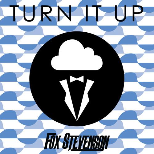 Fox Stevenson - Turn It Up EP