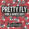 The Offspring - Pretty Fly For A White Guy (Matt Zanardos Anthem Remix)