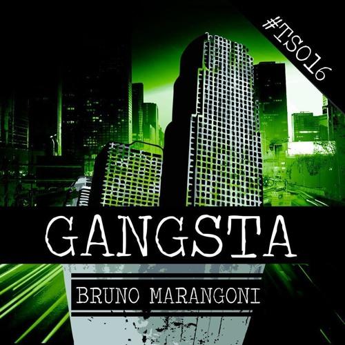 Bruno Marangoni - SWAG (Original Mix)[Gangsta EP - Trash Society]