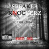 Speaker Knockerz - U Mad Bro ft. Kevin Flum (#MTTM2)